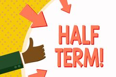 Word writing text Half Term. Business concept for Short holiday in the middle of the periods school year is divided. Word writing text Half Term. Business photo royalty free illustration