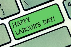 Word writing text Happy Labour S Day. Business concept for annual holiday to celebrate the achievements of workers. Keyboard key Intention to create computer stock photos