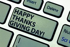 Word writing text Happy Thanks Giving Day. Business concept for Celebrating thankfulness gratitude holiday Keyboard key. Intention to create computer message stock photography