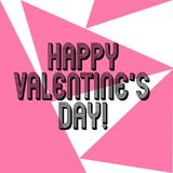 Word writing text Happy Valentine S Is Day. Business concept for when lovers express their affection with greetings. Three Sides Geometrical Color Shape in stock illustration