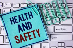 Word writing text Health And Safety. Business concept for being in good condition harmless Workouts Healthy food written on Sticky. Word writing text Health And Royalty Free Stock Image