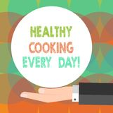 Word writing text Healthy Cooking Every Day. Business concept for Taking care of health by preparing organic dishes Hu stock illustration