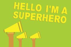 Word writing text Hello I am A Superhero. Business concept for Believing in yourself Self-confidence Introduction Three sound loud. Speaker multiple lines text Stock Image
