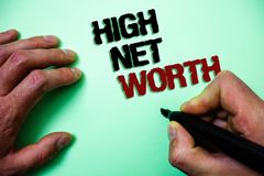 Word writing text High Net Worth. Business concept for having high-value Something expensive A-class company Green background grey. Shadow important thoughts Stock Images
