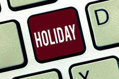 Word writing text Holiday. Business concept for Extended period of leisure recreation Vacation Celebration days.  stock image