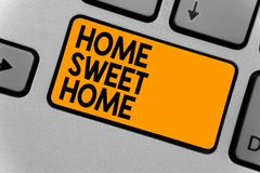 Word writing text Home Sweet Home. Business concept for In house finally Comfortable feeling Relaxed Family time Keyboard orange k. Ey Intention create computer royalty free stock images