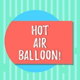 Word writing text Hot Air Balloon. Business concept for Have a ride in the inside a basket flight roanalysistic trip. Blank Rectangular Color Shape with Shadow stock illustration