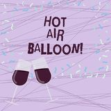 Word writing text Hot Air Balloon. Business concept for Have a ride in the inside a basket flight roanalysistic trip. Filled Wine Glass Toasting for Celebration stock illustration