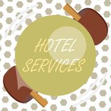 Word writing text Hotel Services. Business concept for Facilities Amenities of an accommodation and lodging house.  royalty free illustration