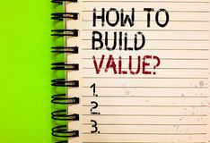 Word writing text How To Build Value question. Business concept for Ways for developing growing building a business Written black. And red text and number on royalty free stock image