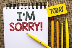 Word writing text I m Sorry. Business concept for Apologize Conscience Feel Regretful Apologetic Repentant Sorrowful written on No. Word writing text I m Sorry Royalty Free Stock Images