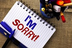 Word writing text I m Sorry. Business concept for Apologize Conscience Feel Regretful Apologetic Repentant Sorrowful written on No. Word writing text I m Sorry Stock Photos