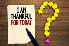 Word writing text I Am Thankful For Today. Business concept for Grateful about living one more day Philosophy Written torn page to. Uch black pen yellow paper royalty free stock photos