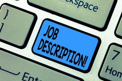 Word writing text Job Description. Business concept for Document that establishes duties requirements experience. Keyboard key Intention to create computer royalty free stock images