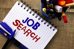 Word writing text Job Search. Business concept for Find Career Vacancy Opportunity Employment Recruitment Recruit written on Noteb. Word writing text Job Search stock image