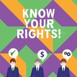 Word writing text Know Your Rights. Business concept for must have knowledge about what you owe to community Businessmen. Word writing text Know Your Rights vector illustration