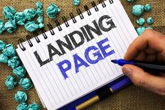 Word writing text Landing Page. Business concept for Website accessed by clicking a link on another web page written by Man Holdin. G Marker Notebook Book the Stock Image