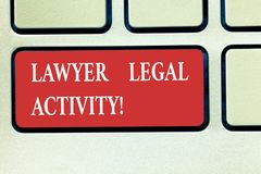 Word writing text Lawyer Legal Activity. Business concept for prepare cases and give advice on legal subject Keyboard royalty free stock images