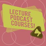 Word writing text Lecture Podcast Courses. Business concept for the online distribution of recorded lecture material. Megaphone Inside Triangle and Blank Color vector illustration