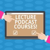 Word writing text Lecture Podcast Courses. Business concept for the online distribution of recorded lecture material Hu. Analysis Hands from Both Sides Pointing stock illustration