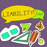 Word writing text Liability. Business concept for State of being legally responsible for something Responsibility Two. Word writing text Liability. Business vector illustration