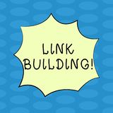 Word writing text Link Building. Business concept for Process of acquiring hyperlinks from other websites Connection Blank Color. Explosion Blast Scream Speech stock illustration
