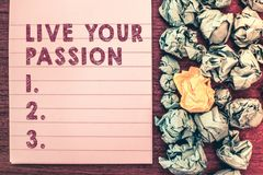 Word writing text Live Your Passion. Business concept for Doing something you love that you do not consider a job.  royalty free stock images