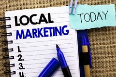 Word writing text Local Marketing. Business concept for Regional Advertising Commercial Locally Announcements written on Notebook Royalty Free Stock Photography