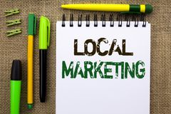 Word writing text Local Marketing. Business concept for Regional Advertising Commercial Locally Announcements written on Notebook Stock Photography