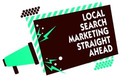 Word writing text Local Search Marketing Straight Ahead. Business concept for answering to someone about destination Megaphone lou. Dspeaker green striped frame Stock Images