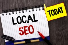 Word writing text Local Seo. Business concept for Search Engine Optimization Strategy Optimize Local Find Keywords written on Note. Word writing text Local Seo Royalty Free Stock Photo