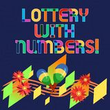 Word writing text Lottery With Numbers. Business concept for game of chance in which showing buy numbered tickets Colorful. Instrument Maracas Handmade Flowers stock illustration