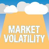 Word writing text Market Volatility. Business concept for Underlying securities prices fluctuates Stability status