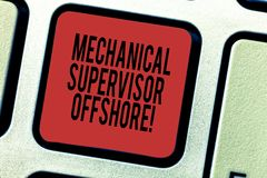 Word writing text Mechanical Supervisor Offshore. Business concept for oversee the repair and installation work Keyboard royalty free stock photo
