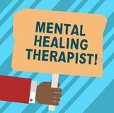 Word writing text Mental Healing Therapist. Business concept for Counseling or treating clients with mental disorder Hu analysis. Hand Holding Blank Colored royalty free illustration