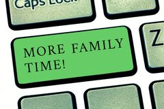 Word writing text More Family Time. Business concept for Spending quality family time together is very important. Word writing text More Family Time. Business royalty free stock images