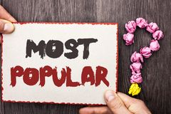 Word writing text Most Popular. Business concept for Top Rating Bestseller Favorite Product or Artist 1st in ranking written on Ca. Word writing text Most Royalty Free Stock Image