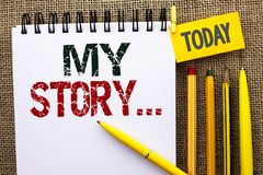 Word writing text My Story.... Business concept for Biography Achievement Personal History Profile Portfolio written on Notebook B. Word writing text My Story Stock Photo