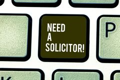 Word writing text Need A Solicitor. Business concept for legal practitioner who deals with most of legal matters. Word writing text Need A Solicitor. Business royalty free stock image