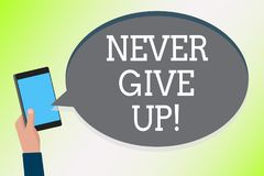 Word writing text Never Give Up. Business concept for Keep trying until you succeed follow your dreams goals Man holding cell phon. E text chat message checking vector illustration