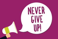 Word writing text Never Give Up. Business concept for Keep trying until you succeed follow your dreams goals Man holding megaphone. Loudspeaker speech bubble royalty free illustration