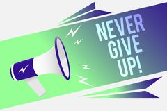Word writing text Never Give Up. Business concept for Keep trying until you succeed follow your dreams goals Megaphone loudspeaker. Speech bubble important royalty free illustration