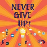Word writing text Never Give Up. Business concept for Keep trying until you succeed follow your dreams goals. Word writing text Never Give Up. Business concept royalty free illustration