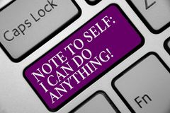 Word writing text Note To Self I Can Do Anything. Business concept for Motivation for doing something confidence Keyboard purple k. Ey Intention create computer stock photography