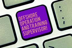Word writing text Offshore Operation And Training Supervisor. Business concept for Oil and gas industry engineering stock image