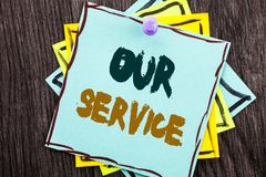 Word, writing, text Our Service. Business concept for Customer Marketing Support Help Concept Helping Your Client written on Blue. Word, writing, text Our Royalty Free Stock Images