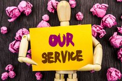 Word, writing, text Our Service. Conceptual photo Customer Marketing Support Help Concept Helping Your Client written on Sticky N. Word, writing, text Our Royalty Free Stock Images