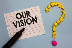 Word writing text Our Vision. Business concept for plan for next five to ten years about company goals to be made Paper marker cru. Mpled papers forming question royalty free stock images