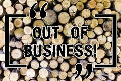 Word writing text Out Of Business. Business concept for Not being working stops operating for financial problems Wooden. Background vintage wood wild message royalty free stock photography