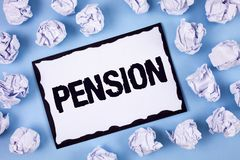 Word writing text Pension. Business concept for Income seniors earn after retirement Saves for elderly years written on White Stic. Word writing text Pension Royalty Free Stock Photos